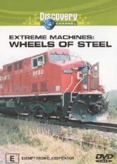 Extreme Machines: Wheels Of Steel